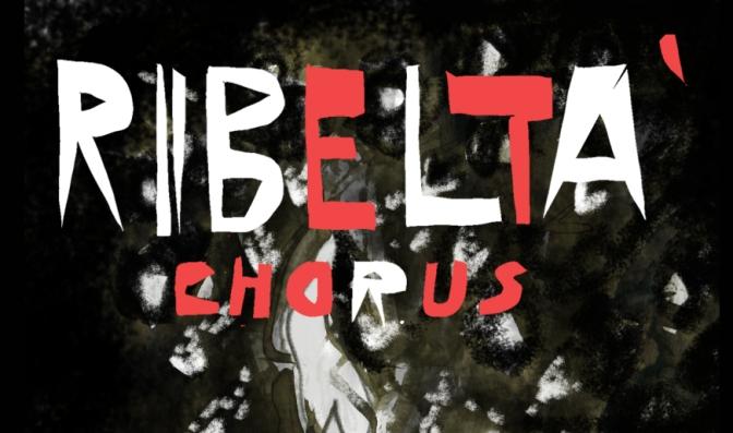 RIBELTA' CHORUS | Tutti i lunedì dal 24 maggio al 24 luglio, Torino