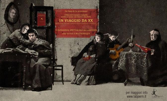 Conferenza-spettacolo di presentazione del libro IN VIAGGIO DA XX | 1 Luglio, ore 21 | Polo Letterario della Cavallerizza Reale